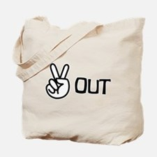 Peace Out Tote Bag