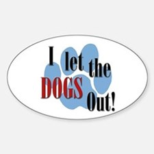 I Let The Dogs Out Decal