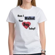 Walked Your Dog Tee