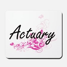 Actuary Artistic Job Design with Flowers Mousepad
