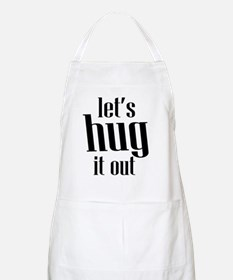 Let's Hug it Out Apron