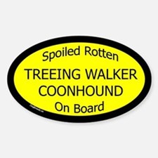 Spoiled Treeing Walker Coonhound Oval Decal