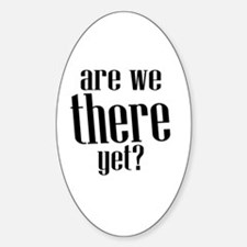 Are We There Yet? Decal