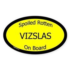 Spoiled Vizslas On Board Oval Decal