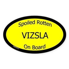 Spoiled Vizsla On Board Oval Decal