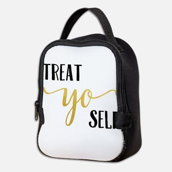 Treat Yo Self Neoprene Lunch Bag