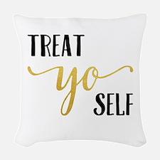 Treat Yo Self Woven Throw Pillow