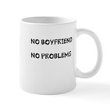 Cute No boyfriend no problems Mug