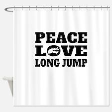 Peace Love Long Jump Shower Curtain