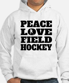 Peace Love Field Hockey Hoodie