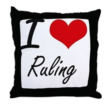 I Love Ruling Throw Pillow