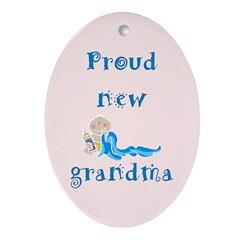 Proud New Grandma Oval Ornament