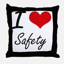 I Love Safety Throw Pillow