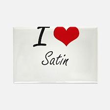 I Love Satin Magnets