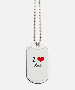 I Love Satin Dog Tags