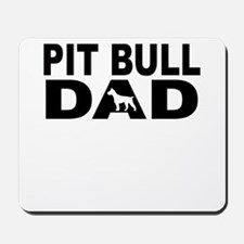 Pit Bull Dad Mousepad