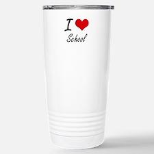 I Love School Travel Mug