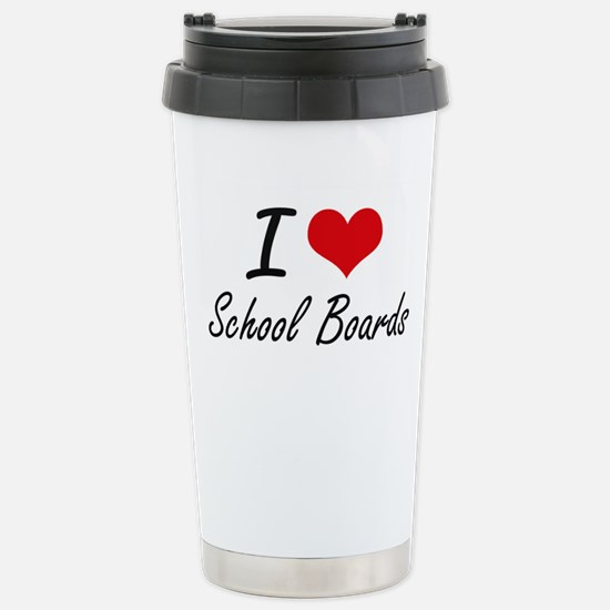 I Love School Boards Stainless Steel Travel Mug