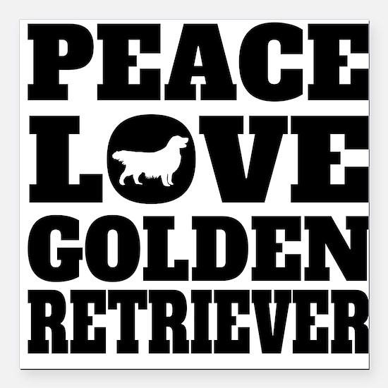 "Peace Love Golden Retriever Square Car Magnet 3"" x"
