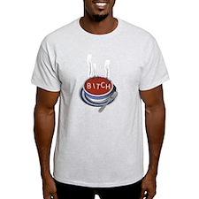 Alphabet Soup Bitch T-Shirt