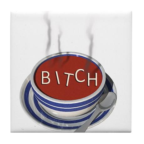Alphabet Soup Bitch Tile Coaster
