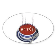 Alphabet Soup Bitch Oval Decal