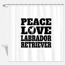 Peace Love Labrador Retriever Shower Curtain
