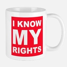 I Know My Rights Mugs