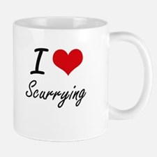 I Love Scurrying Mugs