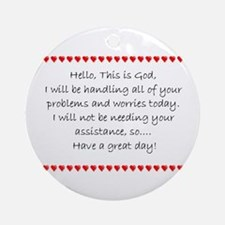 Hello, This is God... Ornament (Round)