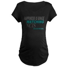 Happiness is Watching NCIS Maternity T-Shirt