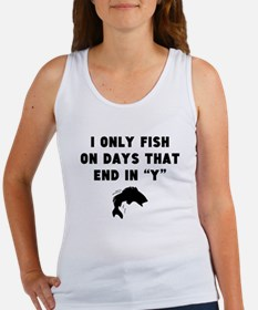 Fish On Days That End In Y Tank Top