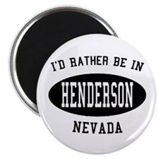 I'd Rather Be in Henderson, N Magnet