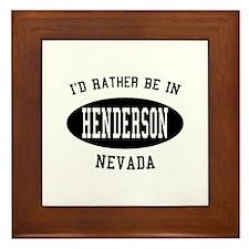 I'd Rather Be in Henderson, N Framed Tile