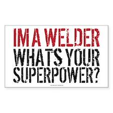 Welder is my Superpower Decal