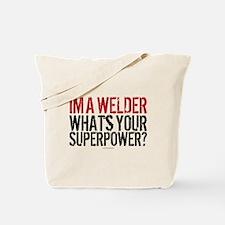 Welder is my Superpower Tote Bag