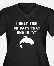 Fish On Days That End In Y Plus Size T-Shirt