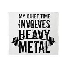 My Quiet Time Involves Heavy Metal Throw Blanket