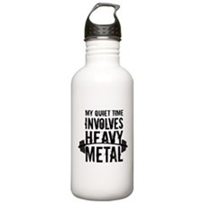 My Quiet Time Involves Heavy Metal Sports Water Bo