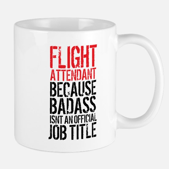Badass Flight Attendant Mugs