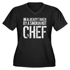 Taken by Hot Chef Plus Size T-Shirt