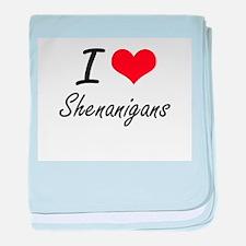 I Love Shenanigans baby blanket