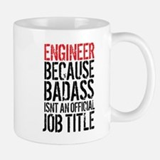 Badass Engineer Mugs