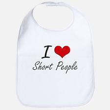 I Love Short People Bib
