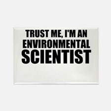 Trust Me, I'm An Environmental Scientist Magnets