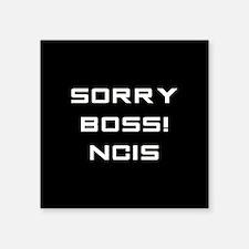 SORRY BOSS! Sticker