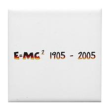 E=MC2 1905 - 2005 Tile Coaster