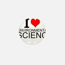 I Love Environmental Science Mini Button