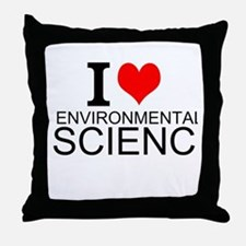 I Love Environmental Science Throw Pillow