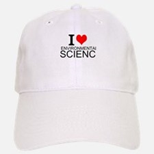 I Love Environmental Science Baseball Baseball Baseball Cap